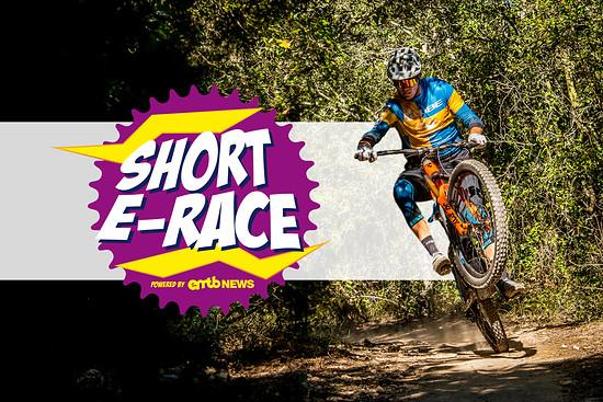 Short E-Race powered b eMTB-News